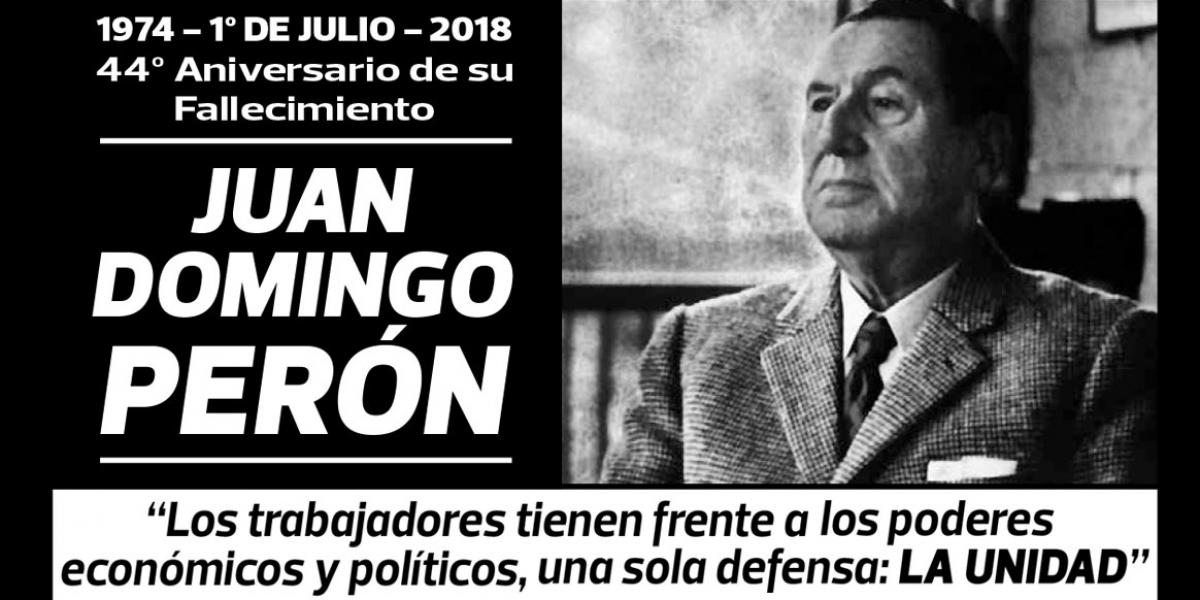 44TH ANNIVERSARY OF THE DEATH OF JUAN DOMINGO PERÓN