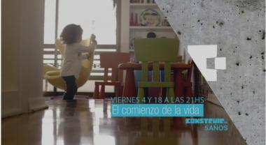 "CONSTRUIR TV CHANNEL EXCLUSIVELY PRESENTED THE DOCUMENTARY "";THE BEGINNING OF LIFE"" WHICH CLAIMS ABOUT EMOTIONAL TIES IN EARLY CHILDHOOD AND ITS IMPORTANCE IN THE GROWTH AND DEVELOPMENT OF CHILDREN AND ADOLESCENTS"